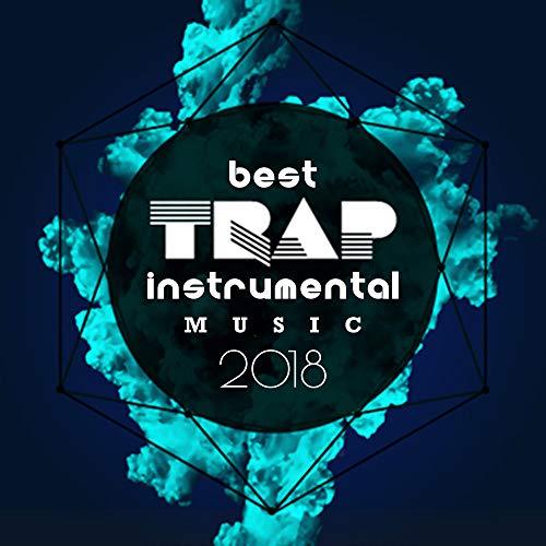 Best Trap Instrumental Music 2018