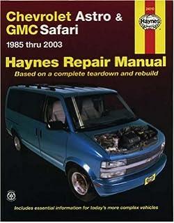 Chevrolet Astro and GMC Safari (85-05) Haynes Repair Manual (Does