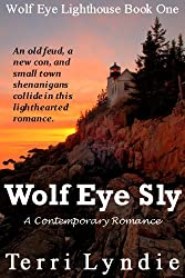 Wolf Eye Sly (Wolf Eye Lighthouse Series Book 1)