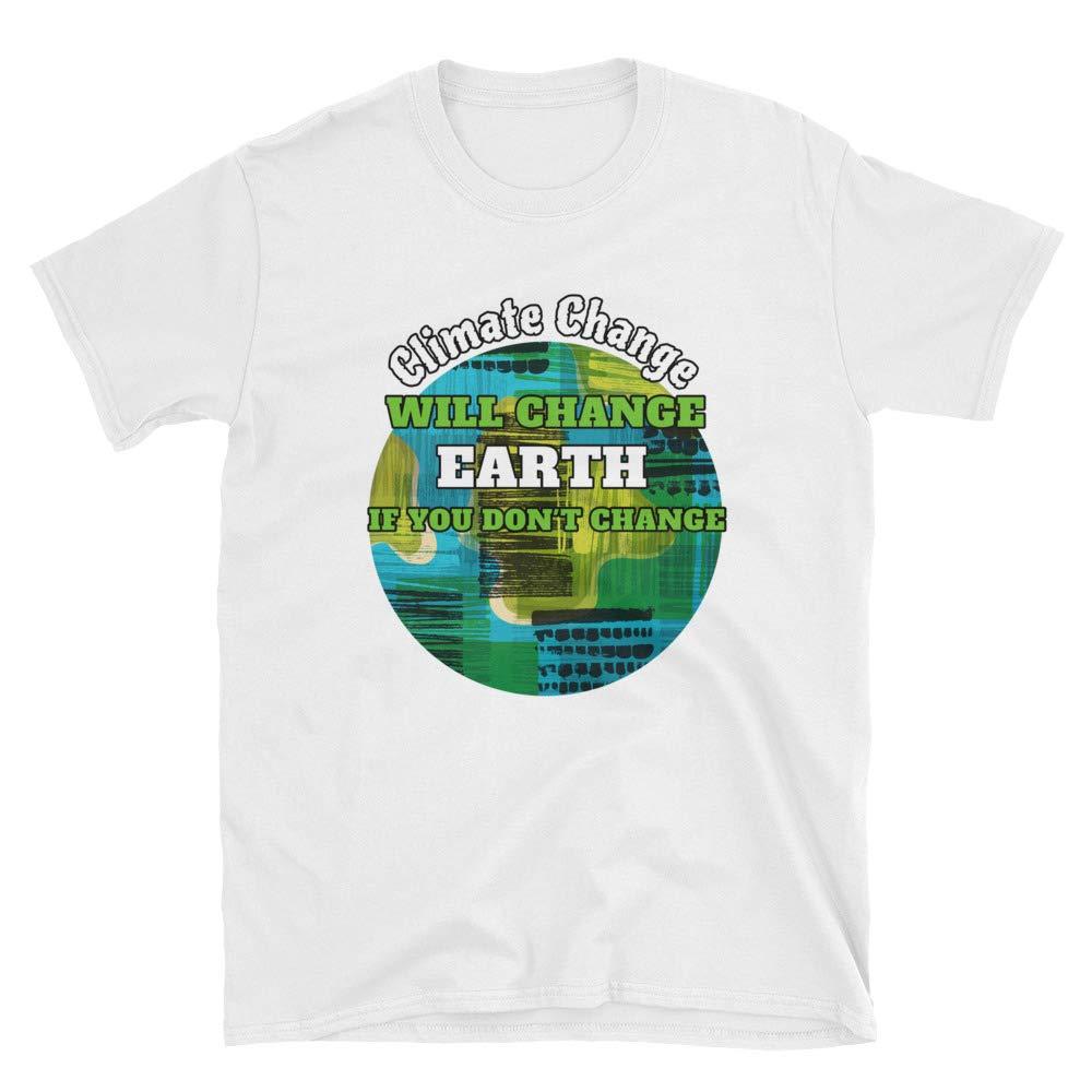 Short-Sleeve Unisex Tee Climate Change Shirt Climate Change Will Change The World Print Tshirt