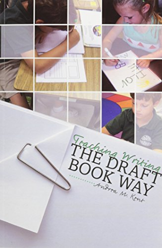 Teaching Writing the Draft Book Way