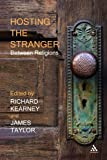 img - for Hosting the Stranger: Between Religions book / textbook / text book