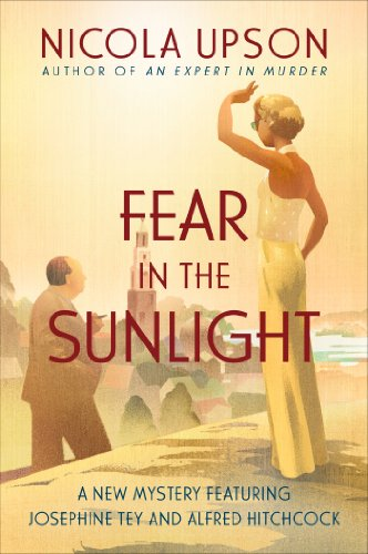 Fear in the Sunlight (Josephine Tey Mysteries Book 4)