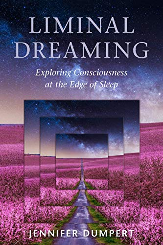 Pdf Self-Help Liminal Dreaming: Exploring Consciousness at the Edges of Sleep