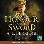 Honour And The Sword | A. L. Berridge