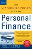 The Standard and Poor's Guide to Personal Finance, Tom Downey, 0071447415