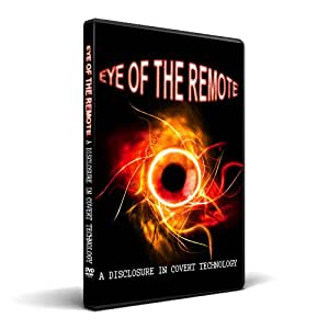 Eye of the Remote, A Disclosure of Covert Technology