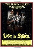 The Irwin Allen Scrapbook Volume 2: Lost in Space, Land of the Giants