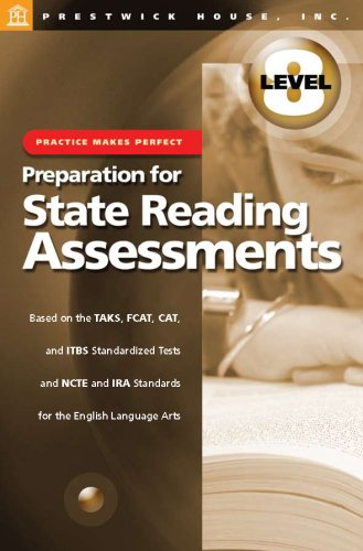 Practice Makes Perfect: Preparation for State Reading Assesments Level 8