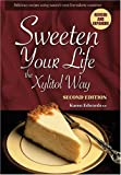 Sweeten Your Life the Xylitol Way
