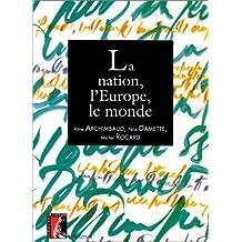 NATION L'EUROPE LE MONDE (LA)