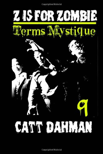 Z is for Zombie: Terms Mystique