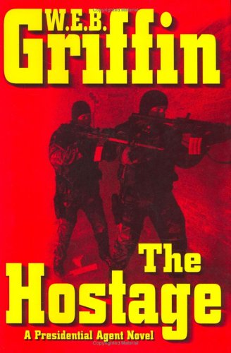 The Hostage (A Presidential Agent Novel) PDF