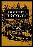 Bodie's Gold, Marguerite Sprague, 0874175119