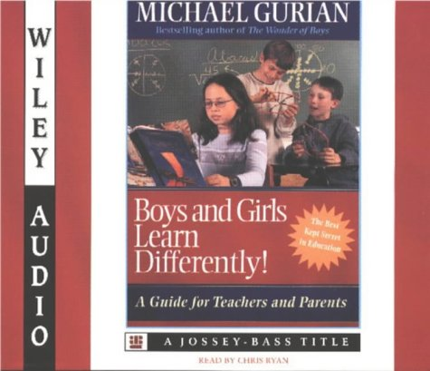 Boys and Girls Learn Differently!: A Guide for Teachers and Parents (Wiley Audio)