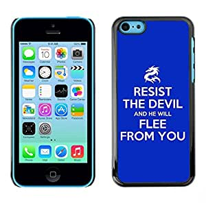 Be Good Phone Accessory // Dura Cáscara cubierta Protectora Caso Carcasa Funda de Protección para Apple Iphone 5C // BIBLE Resist The Devil