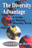 img - for The Diversity Advantage : A Guide to Making Diversity Work book / textbook / text book