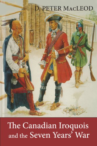 - The Canadian Iroquois and the Seven Years' War