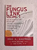 The Fungus Link, Vol. 3: Know the Cause (2nd Series)