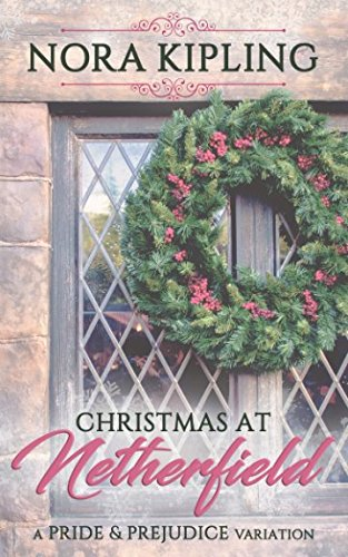 Christmas at Netherfield: A Pride and Prejudice Variation