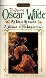 Two Plays by Oscar Wilde, Oscar Wilde, 0451526635