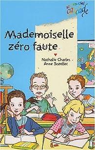 Mademoiselle zéro faute par Nathalie Charles
