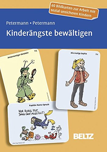 Kinderängste bewältigen: 60 Bildkarten zur Arbeit mit sozial unsicheren Kindern. Mit 16-seitigem Booklet