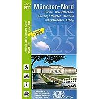 ATK25-N11 München-Nord (Amtliche Topographische Karte 1:25000): Dachau, Oberschleißheim, Garching b.München, Karlsfeld, Unterschleißheim, Eching (ATK25 Amtliche Topographische Karte 1:25000 Bayern)
