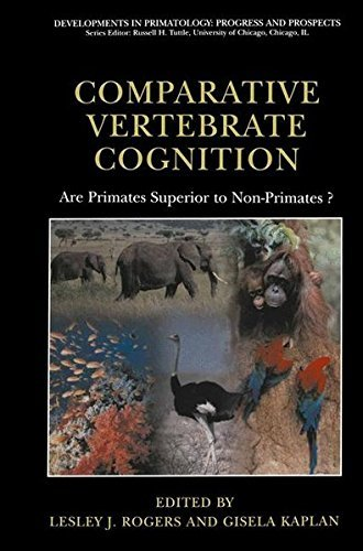 Download Comparative Vertebrate Cognition: Are Primates Superior to Non-Primates? (Developments in Primatology: Progress and Prospects) Pdf