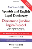 McGraw-Hill's Spanish and English Legal Dictionary, Henry Saint Dahl, 0071415297