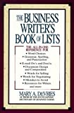 The Business Writer's Book of Lists, Mary A. DeVries, 0425163121