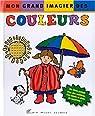 Mon grand imagier des couleurs - Lauréat du Comité des mamans Eté 2002 (0-3 ans) par Diaz