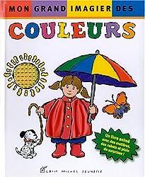Mon grand imagier des couleurs - Lauréat du Comité des mamans Eté 2002 (0-3 ans)