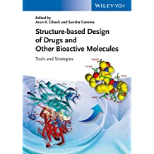 Structure-based Design of Drugs and Other Bioactive Molecules: Tools and Strategies