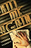 Kill Me Again: A Scott Elliott Mystery by Terence Faherty front cover