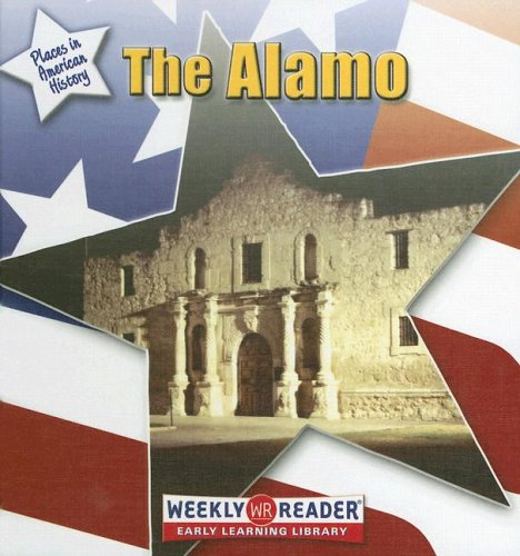 The Alamo (Places in American History)