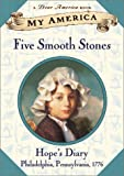 My America: Five Smooth Stones: Hope's Revolutionary War Diary, Book One