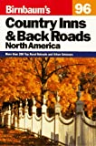 img - for Birnbaum's Country Inns and Backroads, North America (Serial) book / textbook / text book