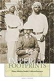 Imperial Footprints, James L. Newman, 1574887238