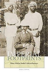 Imperial Footprints: Henry Morton Stanley's African Journeys