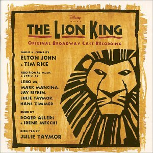 The Lion King Broadway Show (The Lion King: Original Broadway Cast Recording [Blisterpack])