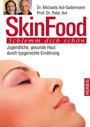 skin-food-jugendliche-gesunde-haut-durch-typgerechte-ernhrung