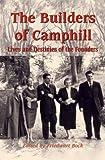 The Builders of Camphill, Friedwart Bock, 0863154425