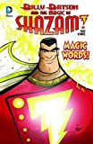 Magic Words! (Billy Batson and the Magic of Shazam!)