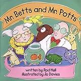 Mr. Betts and Mr. Potts, Rod Hull, 1841481068