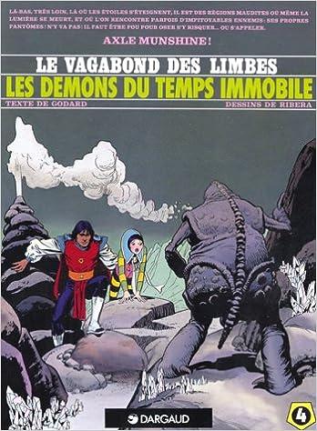 Livres gratuits en ligne Le Vagabond des Limbes, tome 4 : Les Démons du temps immobile epub, pdf
