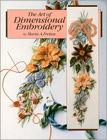 The Art of Dimensional Embroidery