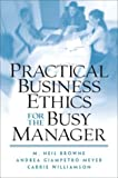img - for Practical Business Ethics for the Busy Manager book / textbook / text book