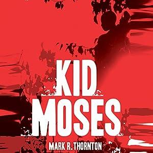 Kid Moses Audiobook