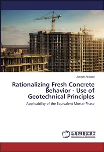 Book Rationalizing Fresh Concrete Behavior - Use of Geotechnical Principles: Applicability of the Equivalent Mortar Phase
